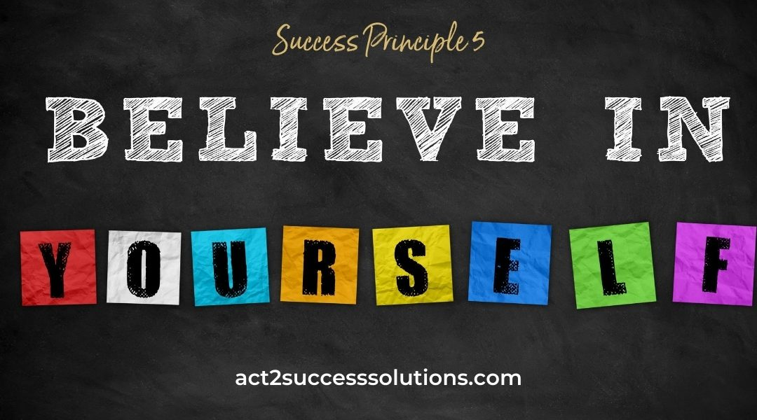 Believe in Yourself and Achieve Anything!