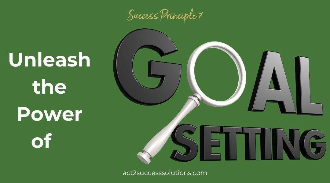 Goal Setting Gets Results!